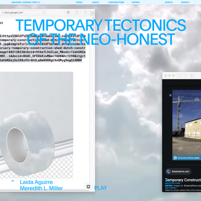 Temporary Tectonics of the Neo-honest