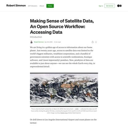 Making Sense of Satellite Data, An Open Source Workflow: Accessing Data
