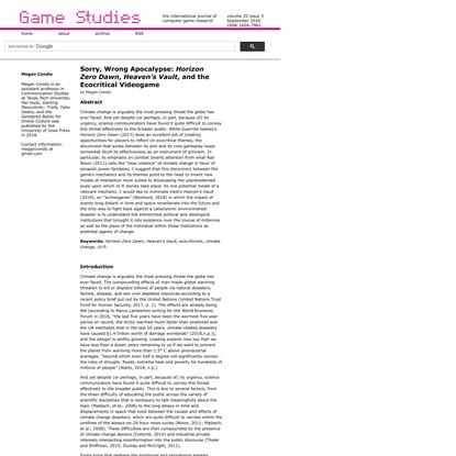 Game Studies - Sorry, Wrong Apocalypse: <em>Horizon Zero Dawn</em>, <em>Heaven's Vault</em>, and the Ecocritical Videogame