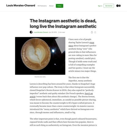 The Instagram aesthetic is dead, long live the Instagram aesthetic