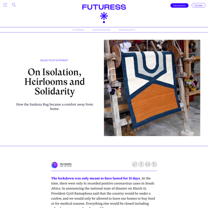 On Isolation, Heirlooms and Solidarity