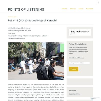 PoL # 19 (Not a) Sound Map of Karachi
