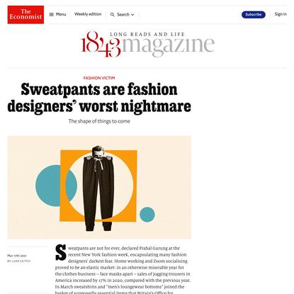 Sweatpants are fashion designers' worst nightmare