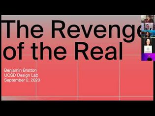 "Benjamin Bratton ""The Revenge of The Real: Functions for Speculation"""