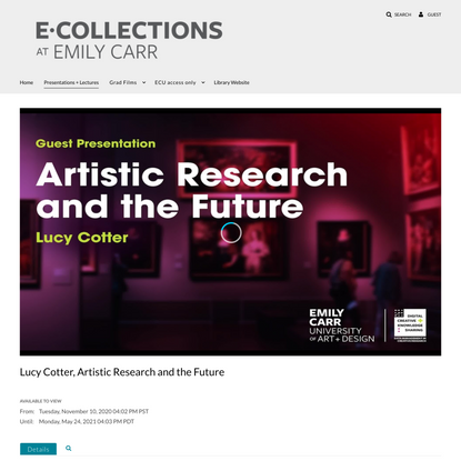 Lucy Cotter, Artistic Research and the Future - ECUAD Library
