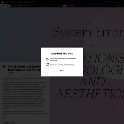 System Errors: Abolitionist Technologies and Aesthetics 17th August 2020