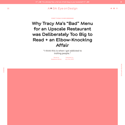 """Why Tracy Ma's """"Bad"""" Menu for an Upscale Restaurant was Deliberately Too Big to Read + an Elbow-Knocking Affair"""