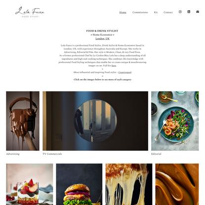 Lola Faura   Food Stylist London   Home Economist London  Advertising & Editorial   Home  