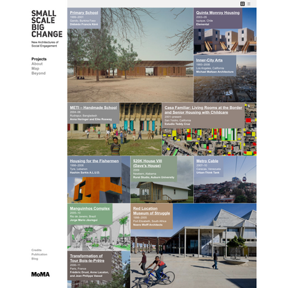 MoMA | Small Scale, Big Change | Project Index