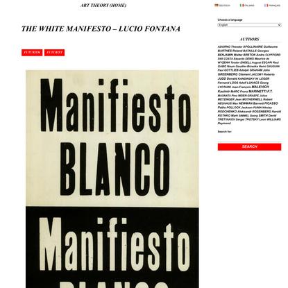 The White Manifesto - Lucio Fontana - ART THEORY