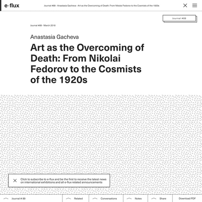Art as the Overcoming of Death: From Nikolai Fedorov to the Cosmists of the 1920s