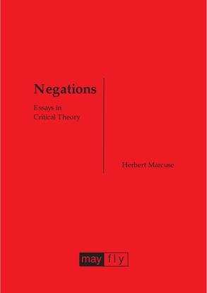 Herbert Marcuse, Negations