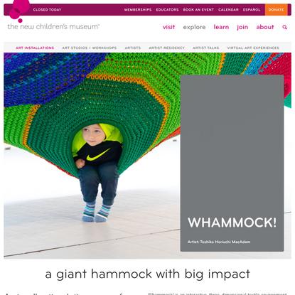 Whammock! | The New Children's Museum