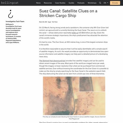 Suez Canal: Satellite Clues on a Stricken Cargo Ship - bellingcat