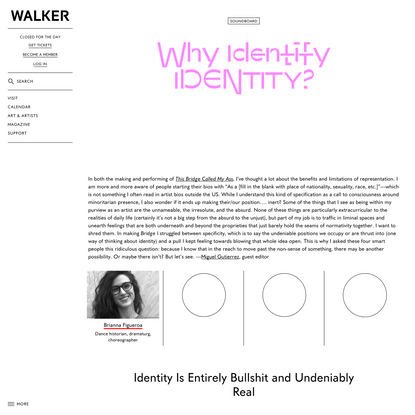 Identity Is Entirely Bullshit and Undeniably Real