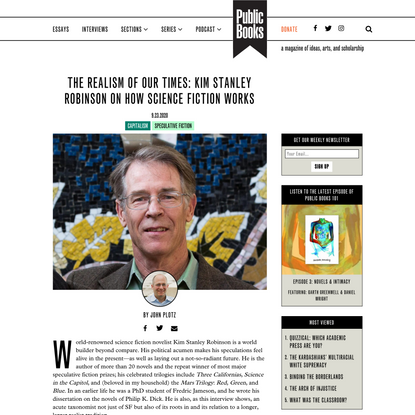 The Realism of Our Times: Kim Stanley Robinson on How Science Fiction Works | Public Books
