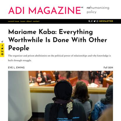 Mariame Kaba: Everything Worthwhile Is Done With Other People
