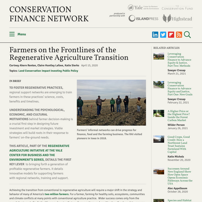 Farmers on the Frontlines of the Regenerative Agriculture Transition
