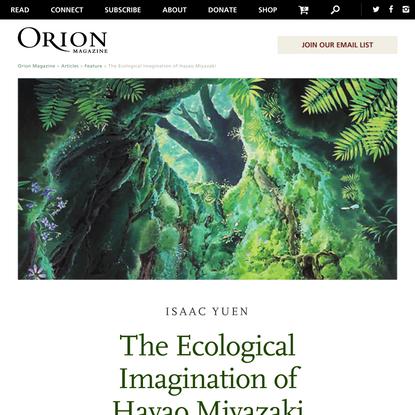 Orion Magazine | The Ecological Imagination of Hayao Miyazaki