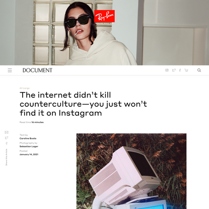 The internet didn't kill counterculture—you just won't find it on Instagram
