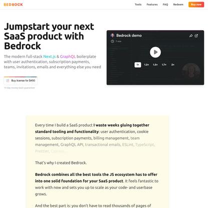 Bedrock: Jumpstart your next SaaS product