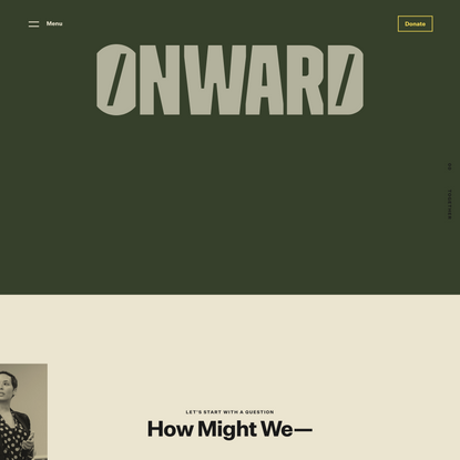 Onward: Programs and Tools to Build Inclusive Organizational Cultures