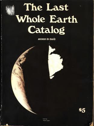 The Last Whole Earth Catalogue