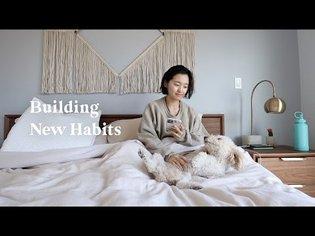 Building New Habits | March Vlog