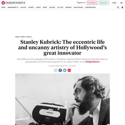 The eccentric life and uncanny artistry of Stanley Kubrick