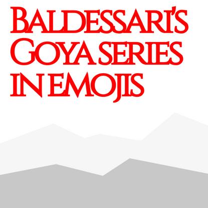 Baldessari's Goya series in emojis