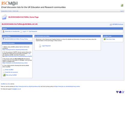 JISCMail - BLOCKCHAIN-CULTURAL List at WWW.JISCMAIL.AC.UK