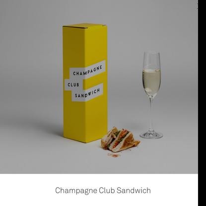 Champagne Club Sandwich - byHAUS