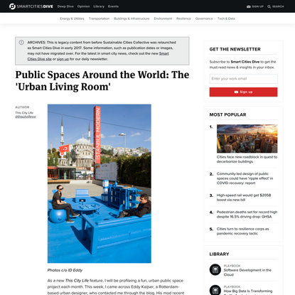 Public Spaces Around the World: The 'Urban Living Room' | Smart Cities Dive