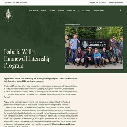 Isabella Welles Hunnewell Internship Program - Arnold Arboretum