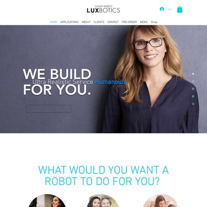Ultra Realistic Humanoids Robots | LuxBotics