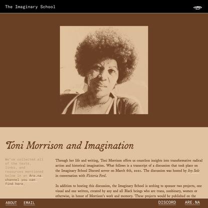 The Imaginary School — Toni Morrison