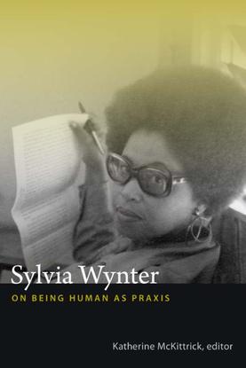 [mckittrick-_katherine]_sylvia_wynter__on_being_h-b-ok.xyz-.pdf