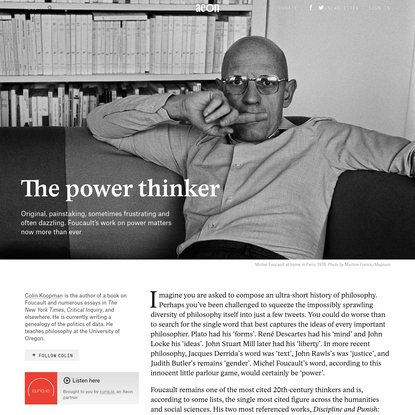 Why Foucault's work on power is more important than ever - Colin Koopman   Aeon Essays