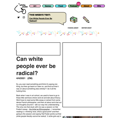Can White People Ever Be Radical? | The White Pube