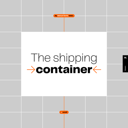 The shipping container