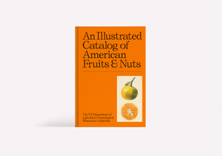 9781733622042_an-illustrated-catalogue-of-american-fruits-nuts_cover01-lores.jpg?format=2500w