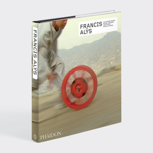 Francis Alÿs - Revised and Expanded Cuauhtémoc Medina, Russell Ferguson, Jean Fisher, Michael Taussig