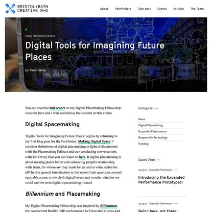 Digital Tools for Imagining Future Places - Bristol & Bath Creative R&D