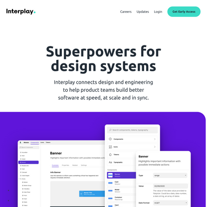 Interplay: Superpowers for design systems