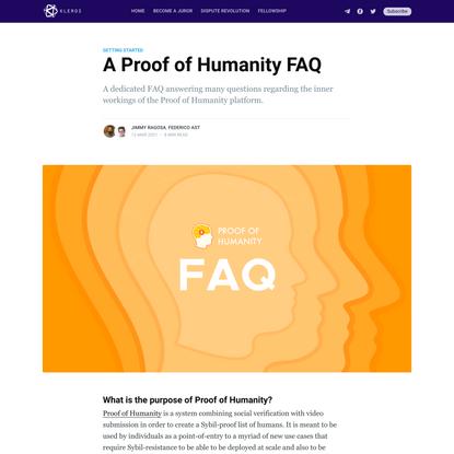 A Proof of Humanity FAQ