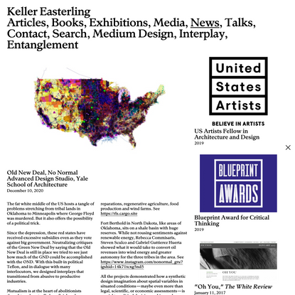 Keller Easterling — Old New Deal, No Normal Advanced Design Studio, Yale School of Architecture