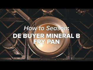 How to correctly season de Buyer Mineral B cookware.