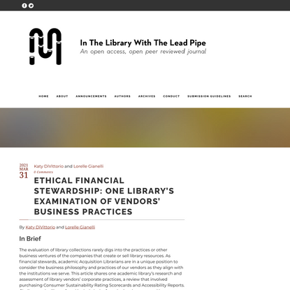 Ethical Financial Stewardship: One Library's Examination of Vendors' Business Practices – In the Library with the Lead Pipe