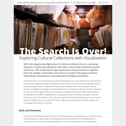 DL2014 Workshop: The Search Is Over! Exploring Cultural Collections with Visualization
