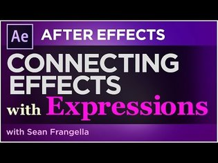 After Effects Expressions Tutorial CC 2017 - Connect effects w/ expression linking - Sean Frangella